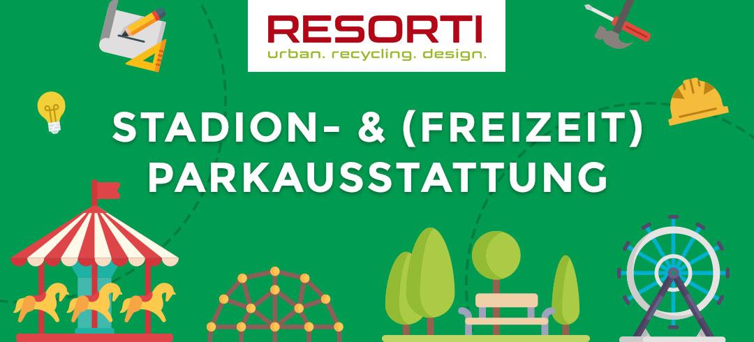 Stadion- und (Freizeit)Parkausstattung von RESORTI